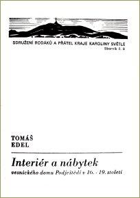 T.Edel: Interiér a nábytek venkovského domu Podještědí 16.-19. století